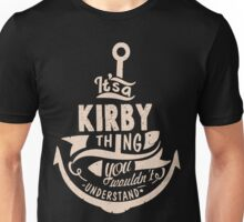 It's a KIRBY shirt Unisex T-Shirt