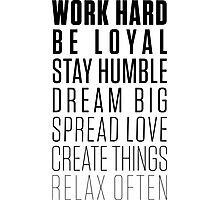 Work Hard Be Loyal - Black Photographic Print