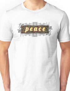 p e a c e Unisex T-Shirt