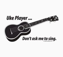 Ukulele No Singing by ukecompany