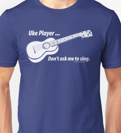 Ukulele No Singing Dark T-Shirt