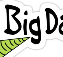 Go, Big Daddy Sticker