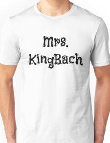 Mrs. KingBach Unisex T-Shirt