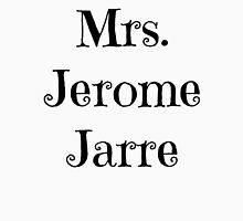 Mrs. Jerome Jarre Unisex T-Shirt
