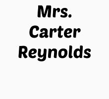 Mrs. Carter Reynolds Unisex T-Shirt