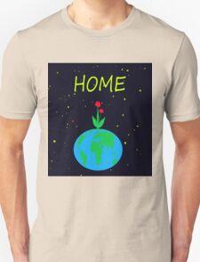 Planet Earth - home Unisex T-Shirt