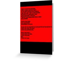 Taken - I Don't Know Who You Are... Greeting Card