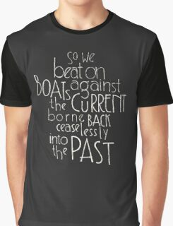 So we beat on - The Great Gatsby Graphic T-Shirt