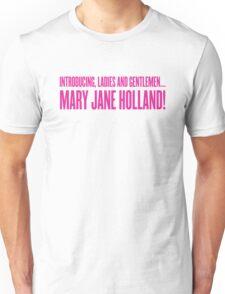 Introducing Mary Jane Holland! Unisex T-Shirt