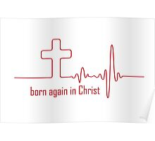 Born Again in Christ Poster