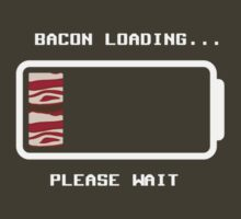 Bacon loading... by ZedEx