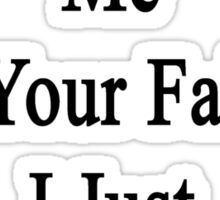 Don't Blame Me For Your Failure I Just Teach Chemistry  Sticker