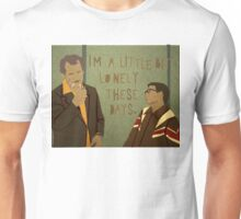 I'm a Little Bit Lonely These Days.  Unisex T-Shirt