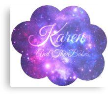 Karen and The Babes (Starry Font) Metal Print