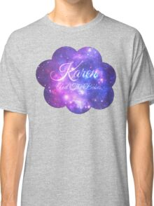 Karen and The Babes (Starry Font) Classic T-Shirt