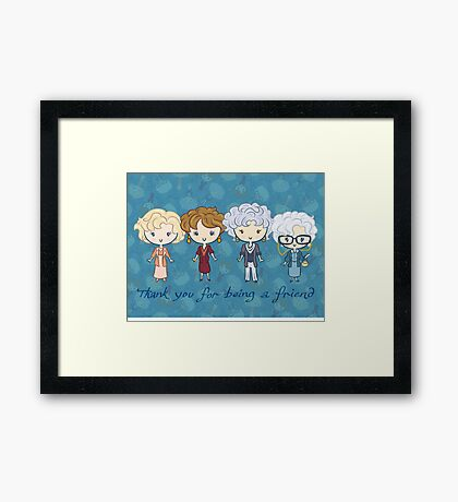thank you for being a friend Framed Print