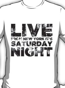 Live from NY T-Shirt