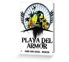 Playa Del Armor Mexico Greeting Card