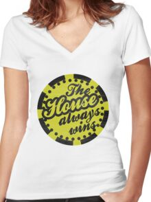 The House Always Wins Women's Fitted V-Neck T-Shirt