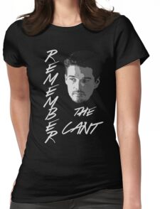Remember The Cant Womens Fitted T-Shirt