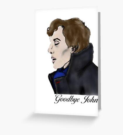 Goodbye John Greeting Card