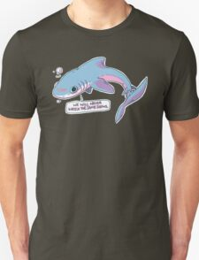 We Will Never Watch the Same Shows T-Shirt