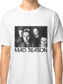 Mad Season Classic T-Shirt