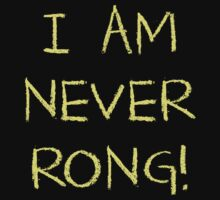 I Am Never Rong! by Brother Adam