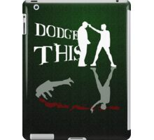 """Dodge This"" -Carrie-Anne Moss (The Matrix) iPad Case/Skin"
