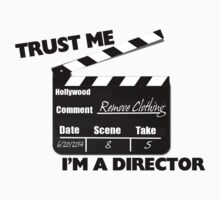 Trust Me I'm A Director Clapboard by FireFoxxy