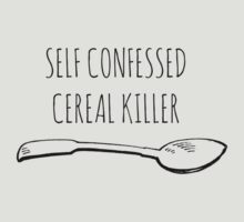 SELF CONFESSED CEREAL KILLER by Bundjum