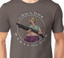 True Romance - You Look Ridiculous Unisex T-Shirt