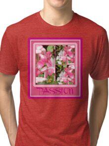 passion Tri-blend T-Shirt