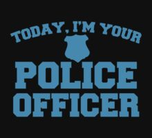 Today, I'm your police officer Kids Clothes