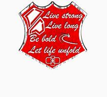 Live Long Be Bold Unisex T-Shirt