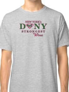 DSNY strongest Wives Classic T-Shirt