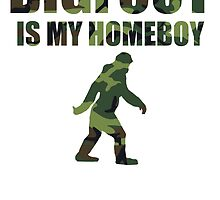 Camo Bigfoot Is My Homeboy by kwg2200