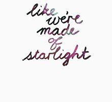 Like We're Made of Starlight T-Shirt