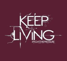 Keep Living - Charitable Donation Tee by Reverendryu
