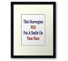 This Norwegian Will Put A Smile On Your Face  Framed Print