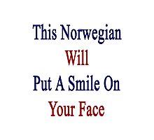 This Norwegian Will Put A Smile On Your Face  Photographic Print