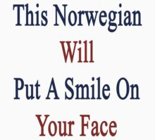 This Norwegian Will Put A Smile On Your Face  by supernova23