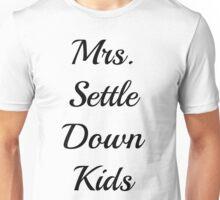 Mrs. Settle Down Kids Unisex T-Shirt