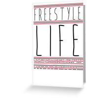 FREE STYLE LIFE Greeting Card