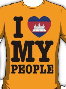 I Love My Khmer People  T-Shirt