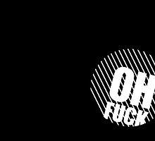 Oh fuck! II by ak4e