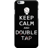 Keep Calm and Double Tap iPhone Case/Skin