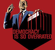 Democracy Is So Overrated (Red Blood) by MacacoMalandro