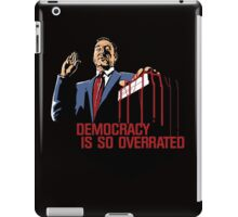 Democracy Is So Overrated (Dark Blood) iPad Case/Skin