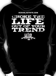 HLR - Choke T-Shirt